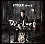 SCREEN mode - REASON LIVING Album Picture