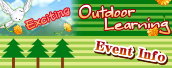 Exciting Outdoor Learning event info banner