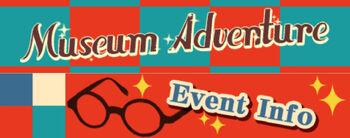 Museum Adventure Header