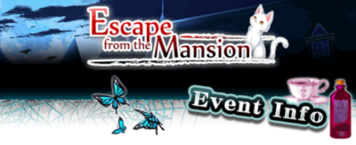 Escape from the Mansion event info banner