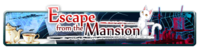 Escape from the Mansion banner