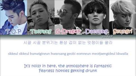 BIGBANG - We Like 2 Party (Color Coded Han Rom Eng Lyrics)