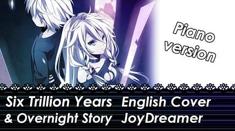 Six Trillion Years & Overnight Story (English Piano Cover) 【JoyDreamer】