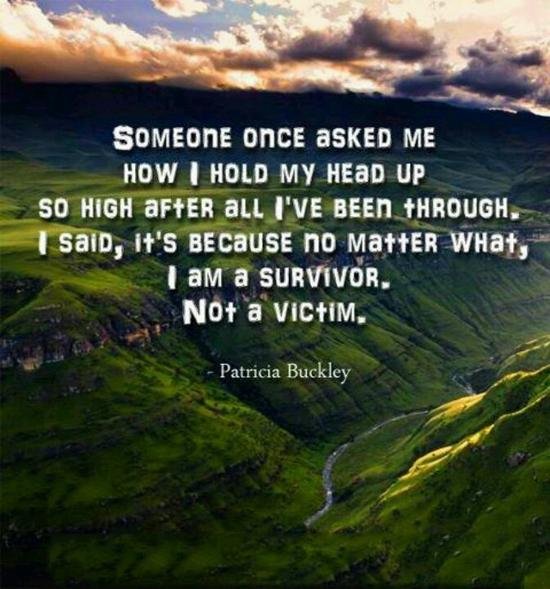 Victim Quotes Simple Image  Iamasurvivornotvictimpatriciabuckleyquotessayings