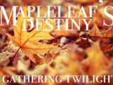 Mapleleaf's Destiny