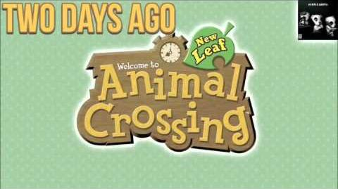 Two Days Ago (Aircheck) - Animal Crossing New Leaf Music