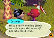 Octavian is pissed off