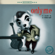 NH-Album Cover-Only Me