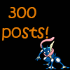 300 posts