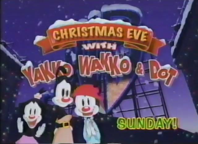 christmas eve with ywnd - Animaniacs Christmas