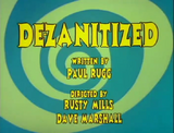 Episode 1: De-Zanitized/The Monkey Song/Nighty-Night Toon