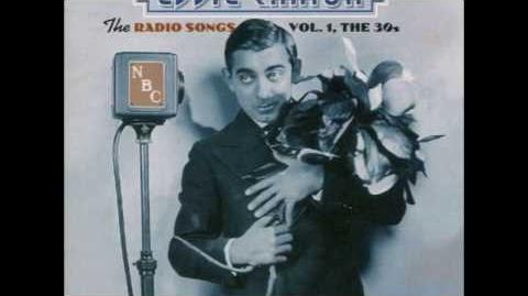 Merrily We Roll Along - Eddie Cantor - The Radio Songs Vol. 1, The 30s