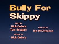92-1-BullyForSkippy