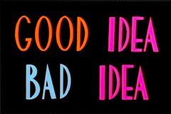 Buena Idea, Mala Idea
