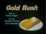 Episode 55: Gold Rush/A Gift of Gold/Dot's Quiet Time