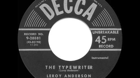 1953 HITS ARCHIVE- The Typewriter - Leroy Anderson (instrumental-original version)