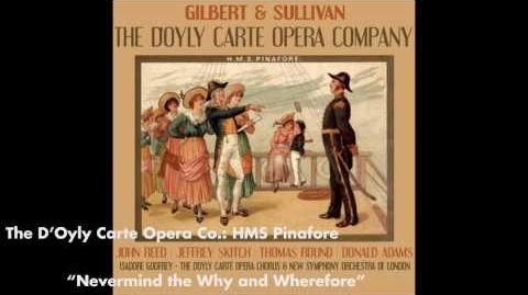 Nevermind the Why and Wherefore - HMS Pinafore
