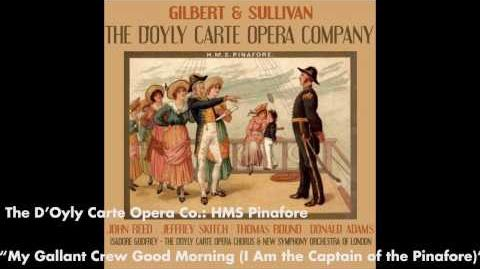 I am the Captain of the Pinafore - HMS Pinafore