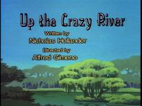 23-2-UpTheCrazyRiver