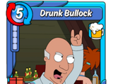 Drunk Bullock