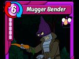 Mugger Bender
