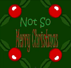 Not So Merry Christmas Title Card