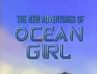 The New Adventures of OCEAN GIRL Title Card