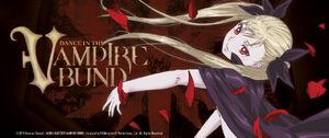 Dance in the Vampire Bund