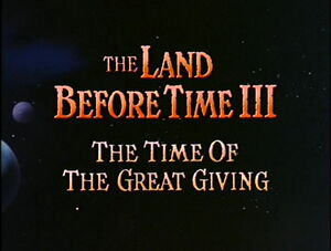 The Land Before Time III The Time of Great Giving titlecard