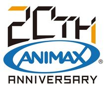 Animax 20th Anniversary