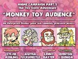 Episode 2 - Monkey Toy Audience