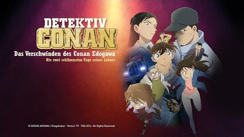 Detektiv Conan Das Verschwinden des Conan Edogawa (Anime-Trailer HD)