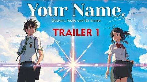 Your Name. - Gestern, heute und für immer - Trailer 1 (deutsch german; FSK 0)