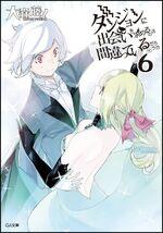 Danmachi Novel 06