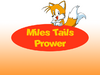 Miles Tails Prower (New Pic)