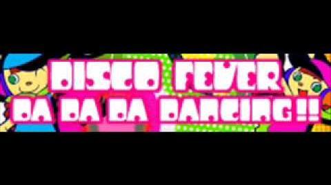DISCO FEVER 「DA DA DANCING!!」