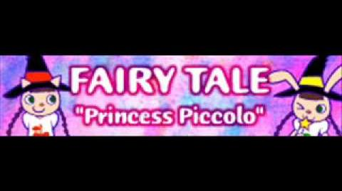 FAIRY TALE 「Princess Piccolo」