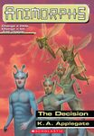 Animorphs 18 The Decision ebook cover