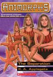 Animorphs 32 The Separation ebook cover