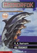 Animorphs 4 the message animorfok Az üzenet hungarian cover