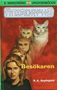 Animorphs 2 the visitor Besokaren swedish cover