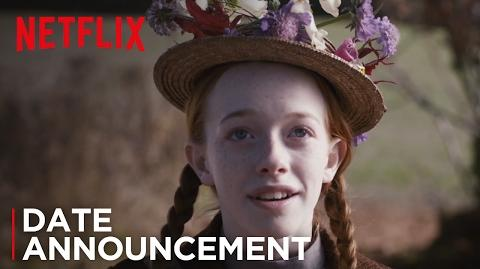 Anne with an E Netflix Date Announcement