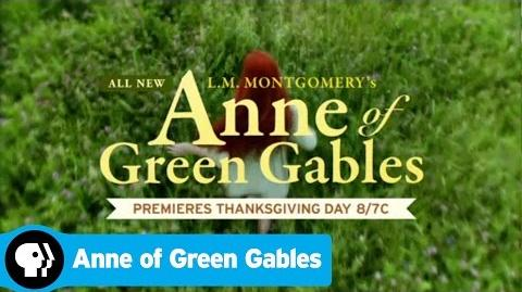 L.M. Montgomery's Anne of Green Gables PBS Trailer