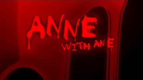 Anne with an E, but re-cut as a horror film