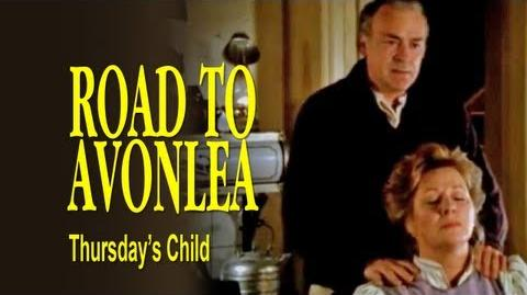 Road to Avonlea (Thursday's Child) - Alec Sings