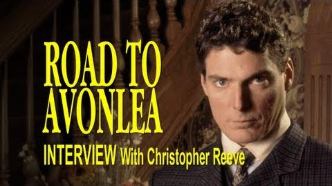 Road to Avonlea Interview - Christopher Reeve as Robert Rutherford