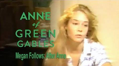 Anne of Green Gables (1985) Interview - Megan Follows on After Anne