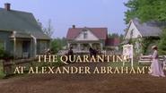 S1-TheQuarantineAtAlexanderAbrahams