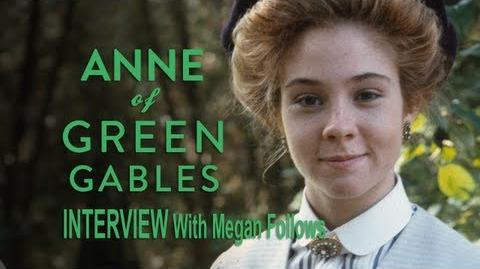 The Continuing Story Interview - Megan Follows Describes Anne