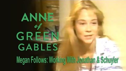 Anne of Green Gables (1985) Interview - Megan Follows on Working with Jonathan & Schuyler